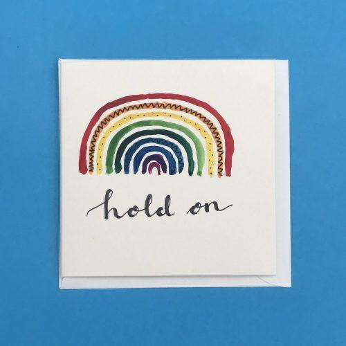Hold On Rainbow Card